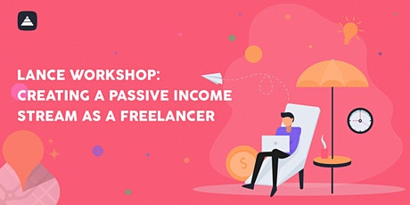 Creating a Passive Income Stream as a Freelancer tickets