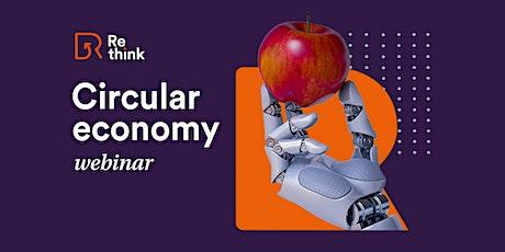 Re-think Circular Economy Webinar tickets