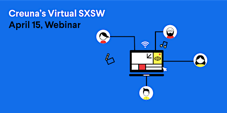 Webinar: Creuna's Virtual SXSW tickets