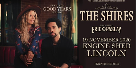 The Shires (Engine Shed, Lincoln) tickets