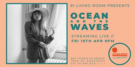 The Lockdown Sessions ft. Ocean and the Waves tickets