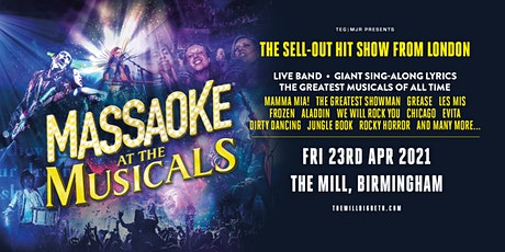 Massaoke - A Night At The Musicals (The Mill, Birmingham) tickets