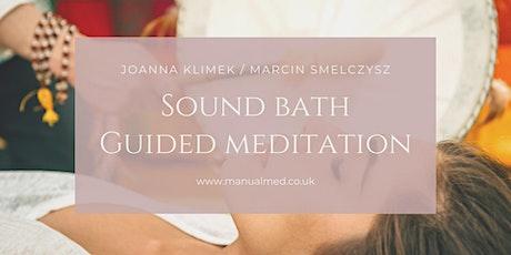 Sound Bath & Guided Meditation Online tickets