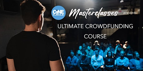 Ultimate Crowdfunding Masterclass tickets