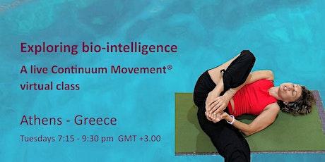 Exploring bio-intelligence - A live Continuum Movement®  virtual class tickets
