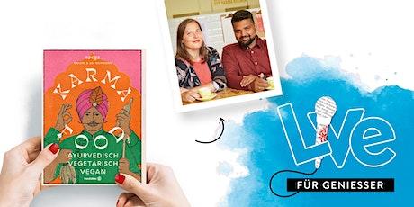 FÜR GENIEßER: Karma Food und Ayurveda Tipps Tickets