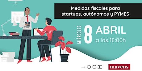 Medidas fiscales para startup autónomos y PYMES entradas