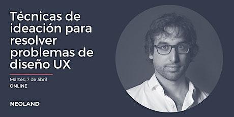 Técnicas de ideación para resolver problemas de diseño UX entradas