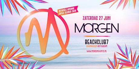 MORGEN - Officiële opening zomerseizoen 2020 tickets