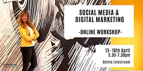 Online Workshop - Social Media and Digital Marketing for SMEs, Entrepreneurs and Solopreneurs tickets