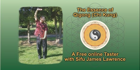 Free Online Taster on 'The Essence of Qigong' (Chi Kung) -  April & May tickets
