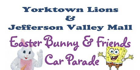 Yorktown Lion's Easter Car Parade at the Jefferson Valley Mall tickets