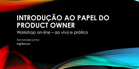 Workshop ONLINE:Introdução ao papel do Product Owner -  bilhetes