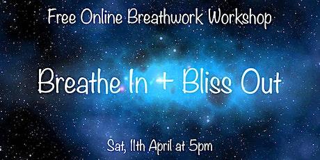 Breathwork Workshop - Breathe In + Bliss Out tickets