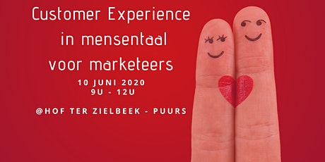 Customer experience in mensentaal voor marketeers tickets