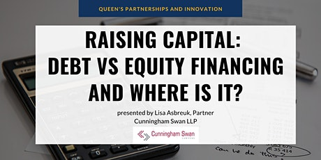 Raising Capital: Debt vs Equity Financing and Where Is It? tickets