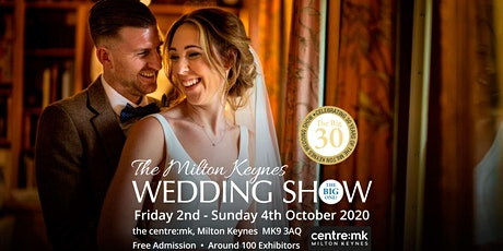 Milton Keynes Wedding Show THE BIG ONE 2nd - 4th October 2020 thecentre:mk tickets