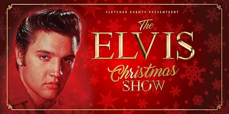 The Elvis Christmas Show in Noordwijk  (Zuid-Holland) 18-12-2021 tickets