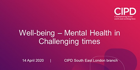 Well-being - Mental Health in challenging times - Webinar tickets