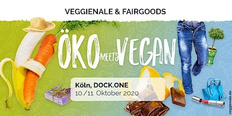 VEGGIENALE & FAIRGOODS Köln 2020 Tickets