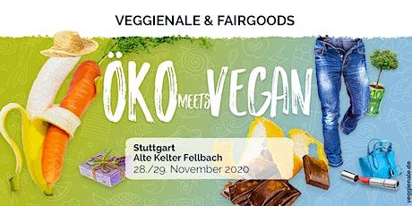 VEGGIENALE & FAIRGOODS Stuttgart 2020 billets
