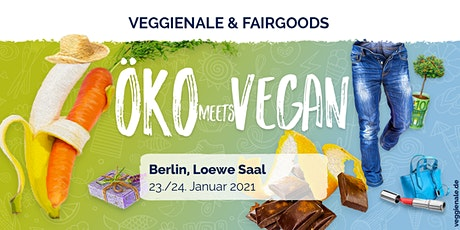 Veggienale & FairGoods Berlin 2021 Tickets
