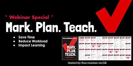 Webinar: Mark-Plan-Teach tickets