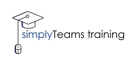 simplyTeams Training - Microsoft Teams: The what, why, how and when tickets