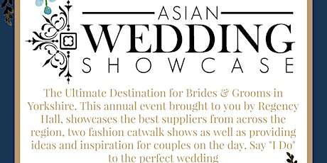 Asian Wedding Showcase tickets