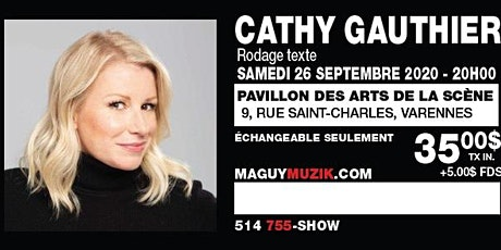 Cathy Gauthier : rodage ! Show du 26 sept. 2020, 20h. Offre 2 de 3 billets