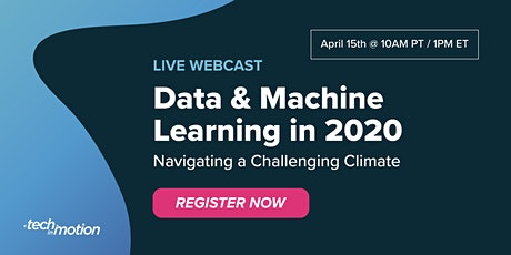 Data & Machine Learning in 2020: Navigating a Challenging Climate tickets