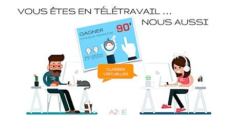 Classe virtuelle gratuite: TÉLÉTRAVAIL - GAGNER CHAQUE SEMAINE 90' billets