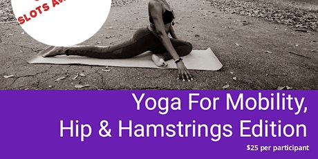 Yoga for Mobility: Hips & Hamstrings, Beginners! tickets