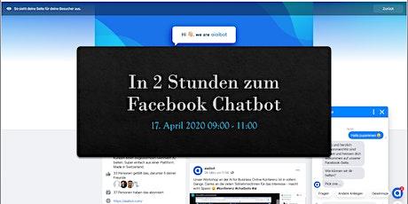 Webinar - In 2 Stunden zum Facebook Chatbot Tickets