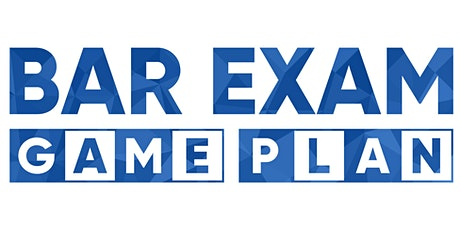 Bar Exam Game Plan™ Online Boot Camp - May 2020 tickets