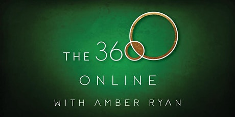 The 360 Online with Amber Ryan tickets