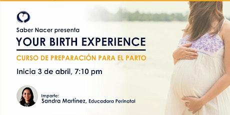 Your Birth Experience - Curso de Preparación para el Parto boletos