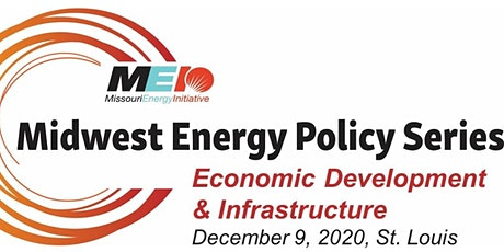 Midwest Energy Policy Series: Energy Economic Development & Infrastructure  tickets