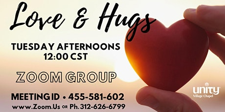 Love & Hugs - Tuesdays @ Noon tickets