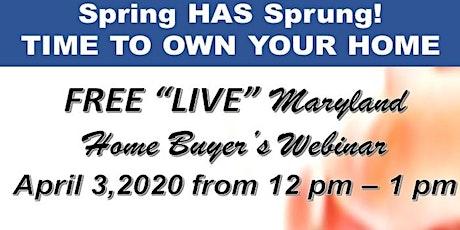 MARYLAND HOME BUYER'S LIVE WEBINAR tickets