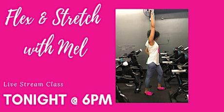 Posh Live stream Free Flex & Stretch Class with Mel! tickets