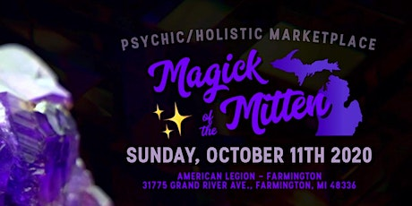Magick of the Mitten - Psychic/Holistic Marketplace tickets