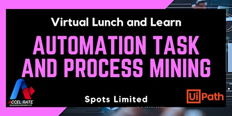 Virtual Lunch and Learn: Automation Task and Process Mining tickets