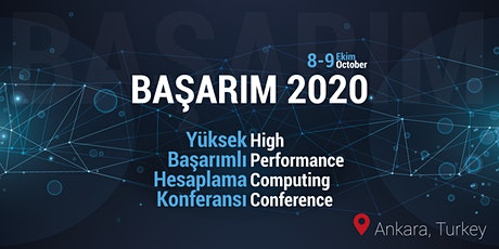 High Performance Computing Conference - BAŞARIM 2020 tickets