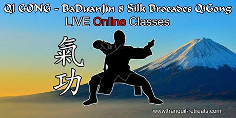 QI GONG - Online LIVE classes - BaDuanJin 8 Silk Brocades QiGong tickets