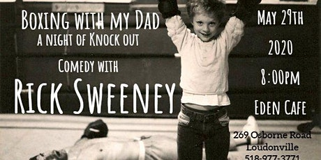 """Boxing with my Dad""  A night of Knock Out Comedy with Rick Sweeney tickets"