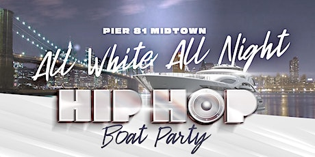All White Hip Hop Independence Day Boat Party - Midtown NYC Skyline Yacht Cruise tickets
