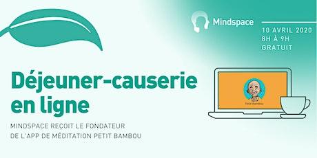 Mindspace reçoit le fondateur de l'app de méditation Petit BamBou billets