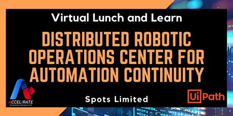 Distributed Robotic Operations Center for Automation Continuity tickets