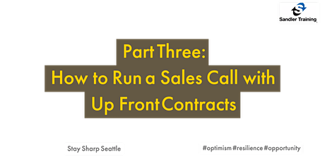 FREE Training Part 3:  How to Run a Sales Call with Up Front Contracts tickets